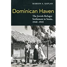 Amazon marion kaplan books dominican haven the jewish refugee settlement in sosua 1940 1945 fandeluxe Images