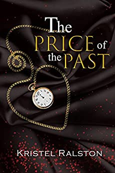 The price of the past by [Ralston, Kristel]