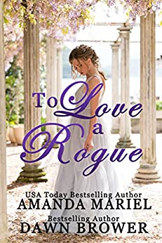 To Love a Rogue by [Mariel, Amanda, Brower, Dawn]
