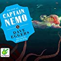 The Story of Captain Nemo Audiobook by Dave Eggers Narrated by Jeff Harding