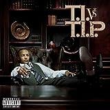 T.I. vs. T.I.P. [Explicit]