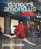 Dancers Among Us: A Celebration of Joy in the Everyday, Books Central