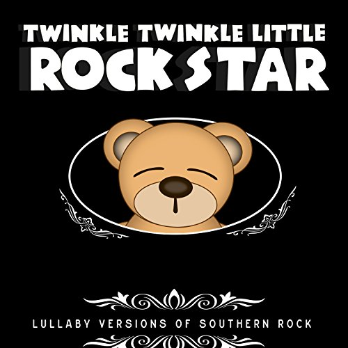 Lullaby Versions of Southern Rock