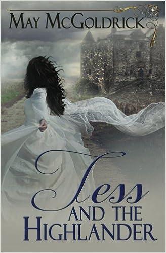 Tess And The Highlander May Mcgoldrick 9781530581221 Amazon