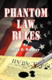 Phantom Law Rules, Troy Barclay, 1572587490