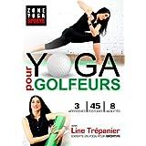 Yoga pour golfeur avec Line Trépanier de Zone Yoga Sports