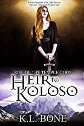 Heir to Koloso (Rise of the Temple Gods Book 2)