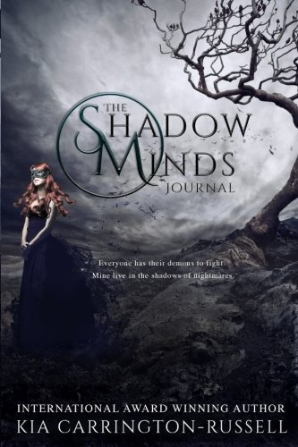 The Shadow Minds Journal (Volume 1) (Shadows Journal)