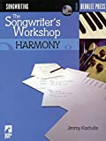 The Songwriter's Workshop: Harmony (Book + CD)