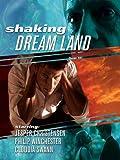 DVD : Shaking Dreamland