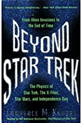 Beyond Star Trek: From Alien Invasions to the End of Time Kindle Edition