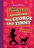 img - for Adventures With George and Timmy (Just George) by Enid Blyton (2009-10-01) book / textbook / text book