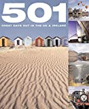 501 Great Days Out in the UK and Ireland