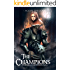 The Champions: A Dark Action and Adventure Fantasy Novel (The Blood and Brotherhood Saga Book 5)
