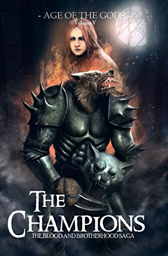The Champions: A Dark Action and Adventure Fantasy Novel (The Blood and Brotherhood Saga Book 5) (A Dark Champion compare prices)