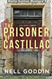 The Prisoner of Castillac (Molly Sutton Mysteries) (Volume 3)