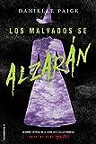 Malvados se alzaran, Los (Spanish Edition)