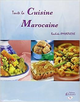 Collection Rachida Amhaouche Cuisine marocaine par la Librairie Musulmane