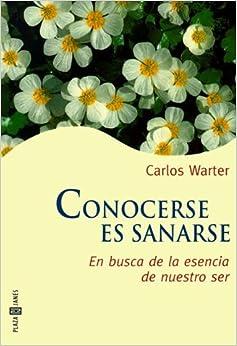 Conocerse Es Sanarse by Carlos Warter (1998-12-29)