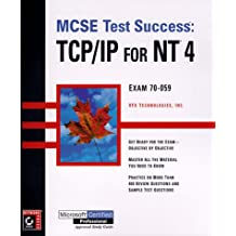 MCSE: Test Success: TCP/IP for NT 4