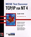 img - for MCSE Test Success(TM): TCP/IP for NT 4 book / textbook / text book