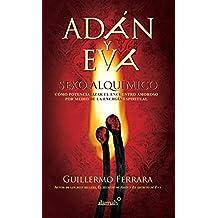 Adán y Eva. Sexo alquímico