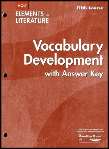 Holt Elements of Literature: Vocabulary Development with Answer Key (Fifth Course - Grade 11) (Holt Elements Of Literature Fifth Course Answers)