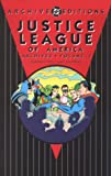 img - for Justice League of America - Archives, Volume 3 (Archive Editions (Graphic Novels)) book / textbook / text book