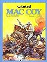 Mac Coy, tome 5 : Wanted Mac Coy par Gourmelen
