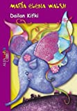 img - for Dailan Kifki (Spanish Edition) book / textbook / text book