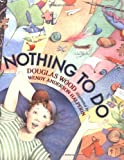img - for Nothing to Do book / textbook / text book