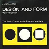 img - for Design and Form: The Basic Course at the Bauhaus and Later book / textbook / text book