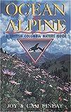 Ocean to Alpine, Cam Finlay and Joy Finlay, 1551050137