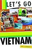 Vietnam, Let's Go, Inc. Staff, 0312360959