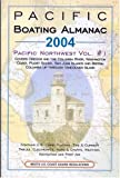 2004 Pacific Boating Almanac, , 1577855000