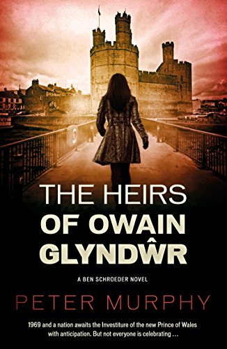Download PDF The Heirs of Owain Glyndŵr - A Historical Legal Thriller set in Wales