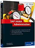 SAP HANA Administration, Bremer, Richard and Breddemann, Lars, 1592299520
