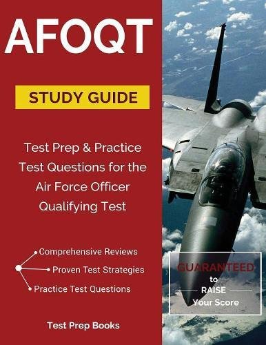 AFOQT Study Guide: Test Prep & Practice Test Questions for the Air Force Officer