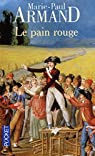 Le Pain rouge par Armand