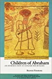 Children of Abraham : An Introduction to Judaism for Muslims, Firestone, Reuven, 0881257206