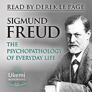The Psychopathology of Everyday Life Audiobook