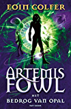 Het bedrog van Opal (Artemis Fowl Book 4)