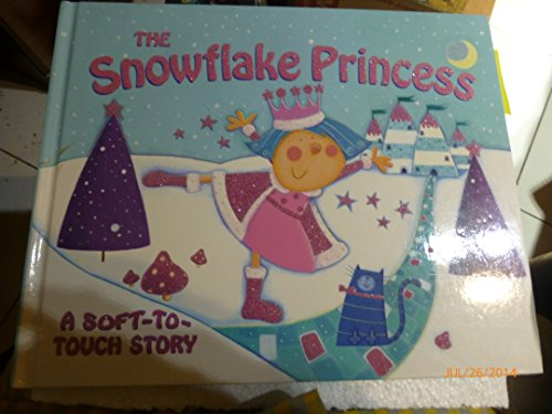 The Snowflake Princess (A Soft-To-Touch Story)