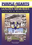 Purple Hearts and Golden Memories, Jim Klobuchar, 1885758154