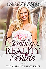 The Cowboy's Reality Bride: (A Clean Romance) (Blushing Brides Book 1)