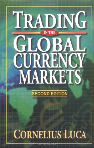 Download Trading in the Global Currency Markets Second Edition pdf epub