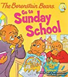 Best Zonderkidz Books On Educations - The Berenstain Bears Go to Sunday School Review