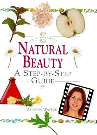 Natural Beauty: A Step-By-Step Guide (In a Nutshell