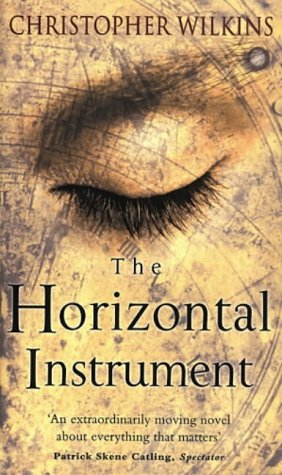 The Horizontal Instrument: Amazon.co.uk: Christopher Wilkins: 9781862300712: Books