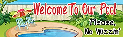 No Wizzin' Swimming Pool Welcome Sign with Pool and Loungers – Fun Sign Factory Original Swimming Pool Sign